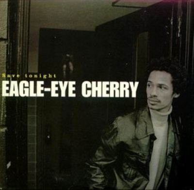 Eagle-Eye Cherry Save Tonight album cover