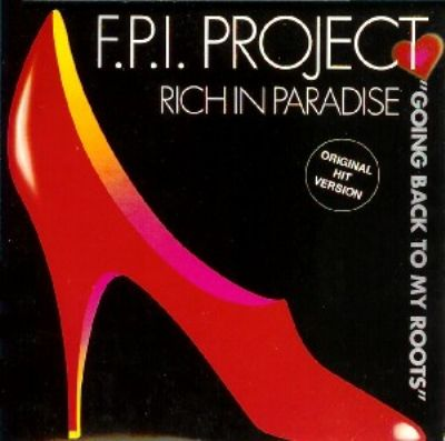 F.P.I. Project Rich In Paradise (Going Back To My Roots) album cover
