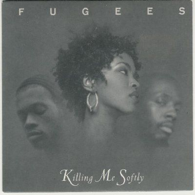 Fugees Killing Me Softly album cover