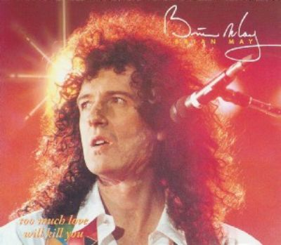 Brian May Too Much Love Will Kill You album cover