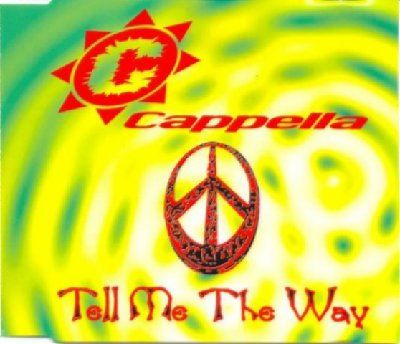 Cappella Tell Me The Way album cover