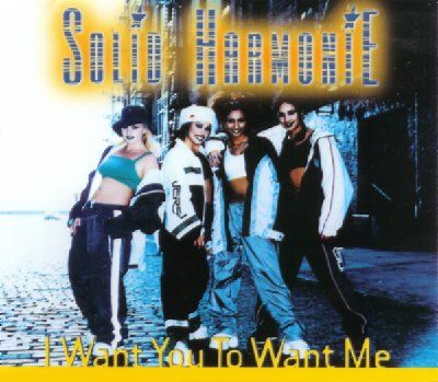 Solid Harmonie I Want You To Want Me album cover