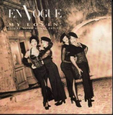 En Vogue My Lovin' (You're Never Gonna Get It) album cover