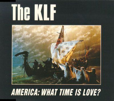 KLF America: What Time Is Love album cover