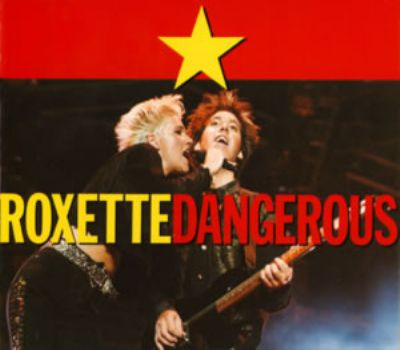 Roxette Dangerous album cover