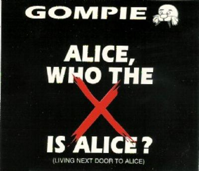 Gompie Alice Who The Fuck Is Alice album cover